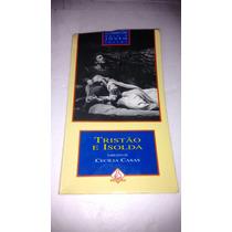 Livro Tristão E Isolda Narrativa Cecilia Casas