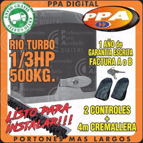 Automatizacion Kit Motor Porton Corredizo 600 Kg Rio 1/3 Ppa