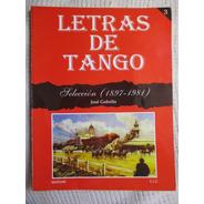 Gobello - Letras De Tango. Selección (1897-1981). Tomo 3
