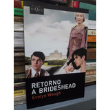 Retorno A Brideshead Evelyn Waugh Editorial Tusquets Nuevo!