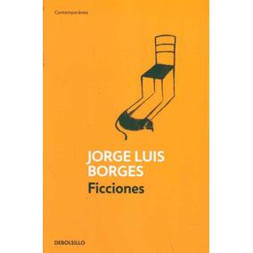 Ficciones / Jorge Luis Borges