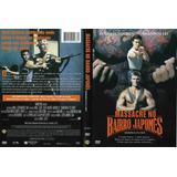 Filme Em Dvd - Massacre No Bairro Japonês