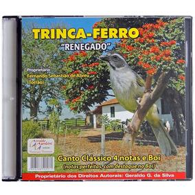 Cd Trinca-ferro Renegado Canto 4 Notas E Boi