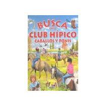 Busca En El Club Hípico Caballos Y Ponis Equipo Envío Gratis