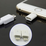 Adaptador Para Cargar Iphone 5 5s 6 6s Con Cable Micro Usb
