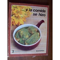 Y La Comida Se Hizo-económica-ilust-tomo 2-conasupo Issste