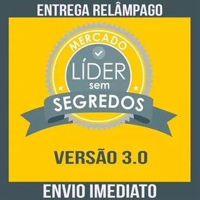 Curso Mercado Líder 100 Segredos 3.0 Gilmar Theobald 2018