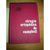 Cirugia Ortopedica De Campbell Vol Ii Crenshaw