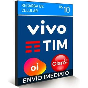 Recarga Celular Crédito Online Vivo Tim Oi Claro R$ 10,00