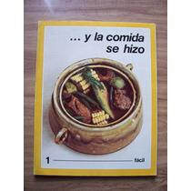 Y La Comida Se Hizo-fácil-ilust-tomo 1-conasupo Issste
