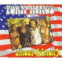 Cd Porn Kings Amour - Single 7 Faixas
