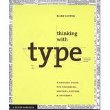 Thinking With Type - Lupton [hgo]
