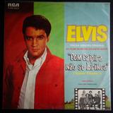 Elvis Presley Lp Nac Com Caipira Não Se Brinca 1982 Stereo