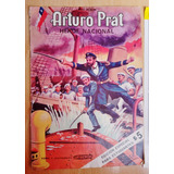 Álbum Arturo Prat Héroe Nacional, Completo +2 Fichas