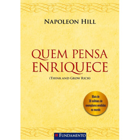 Livro Quem Pensa Enriquece