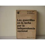 La Guerra De Las Republiquetas - Bartolome Mitre-año 1965