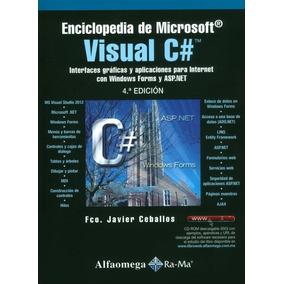 Enciclopedia De Microsoft Visual C# - 4a Ed
