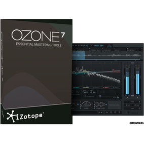 Izotope Ozone 7 Advanced Windows - Mac 32/64 Bits