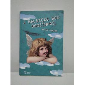 Livro A Maldição Dos Bonzinhos - Jacqui Marson