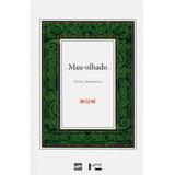 Livro - Mau-olhado - Veiga Miranda