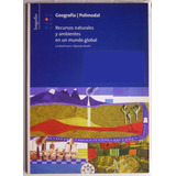 Geografía Polimodal 3 Recursos Naturales / Ed Longseller