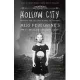 Hard Cover Hollow City: The Second Novel Of Miss Peregrine