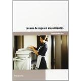 Lavado De Ropa En Alojamientos - Guillen Perez - Paraninfo