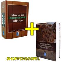 Kit Manual De Discernimento Bíblico + Comentário Judaico Nt