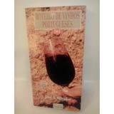 Roteiro De Vinhos Portugueses