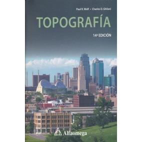 Libro Topografia / Paul R. Wolf / Alfaomega