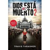 Dios No Esta Muerto 2 (libro)