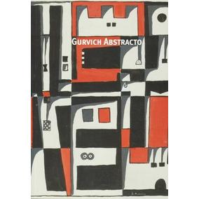 Gurvich Abstracto - Jose Gurvich