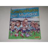 Album Cariacturas Del Mundial 2010- Edit.todo Sport Completo