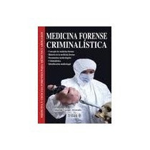 Libro Medicina Forense Criminalistica *cj