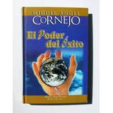 Miguel Angel Cornejo El Poder Del Exito Libro Mexicano 2003