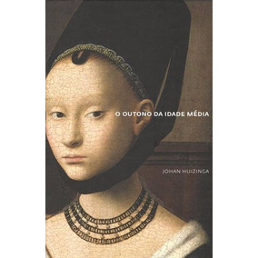 Livro O Outono Da Idade Média - Johan Huizinga - Cosac Naify