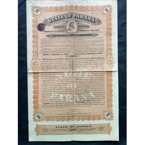 Apólice State Of Paraná Gold Loan Ano 1905
