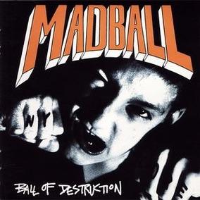 Cd Madball Ball Of Destruction 1989 Importado Hardcore!!!