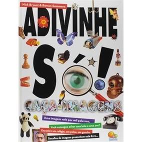 Livro Adivinhe Só - Caça Imagens Todolivro