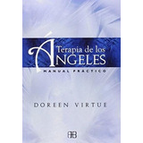 Terapia De Los Angeles - Doreen Dra. Virtue