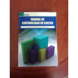 Manual De Contabilidad De Costes Carmen Fullana Jose Paredes
