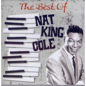 Cd Nat King Cole - The Best Of - Novo Lacrado***