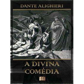 A Divina Comédia - Obra Completa - Ilustrada - Dante Aliguie