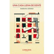 Una Casa Llena De Gente - Mariana Sández
