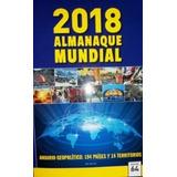 Almanaque Mundial 2018 Anuario Geopolitico 64 Edicion