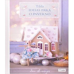 Tilda - Ideias Para O Inverno