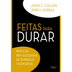 Livro jim collins feitas para durar livros no mercado livre brasil livro feitas para durar por james c collins fandeluxe Gallery