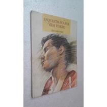 Livro Enquanto Houver Vida Viverei Aids - Julio Emilio Braz