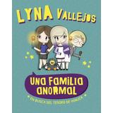 Una Familia Anormal - Lyna Vallejos - Libro Nuevo - Altea