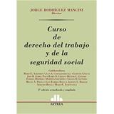 Curso De Derecho Del Trabajo Y La Seguridad Social - Mancini